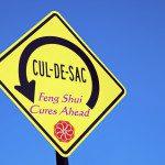 Feng Shui Cul-de-Sac Sign
